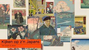 Van Gogh omringt met werken Kijken op z'n Japans